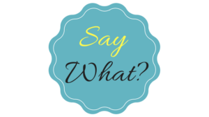 Say What? Facts About Words